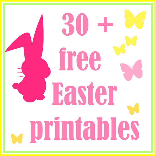 30 Free Easter Printables