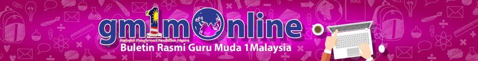 gm1m Online - Buletin Rasmi Guru Muda 1 Malaysia
