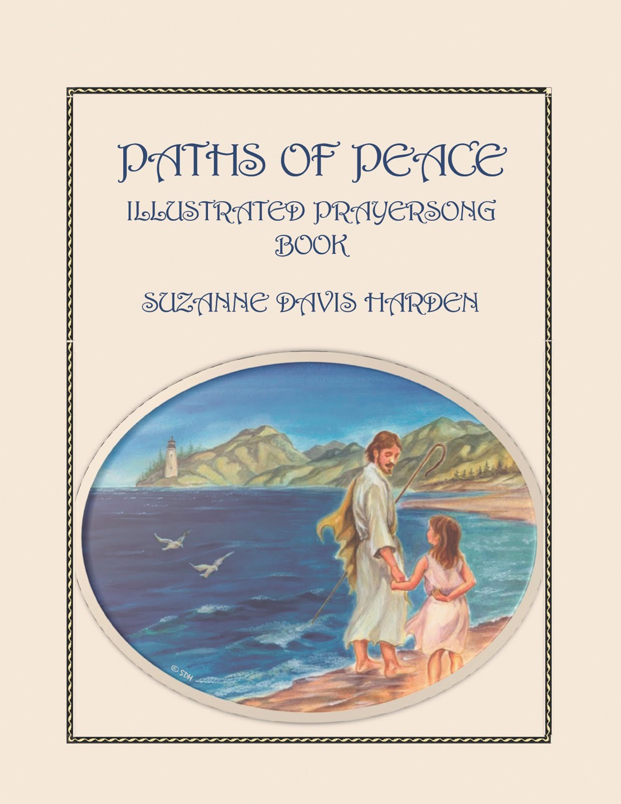 "Suzanne's first encouraging ebook ""Paths of Peace"""