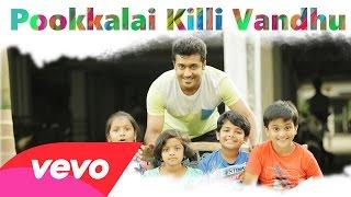 Pasanga 2 – Pookkalai Killi Vandhu Lyric _ Suriya _ Arrol Corelli