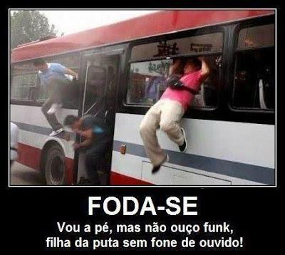 Mensagens engraçadas para Facebook Ouvindo Funk dentro do onibus