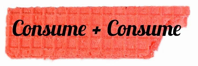 Consume + Consume