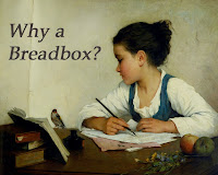 Why a Breadbox?