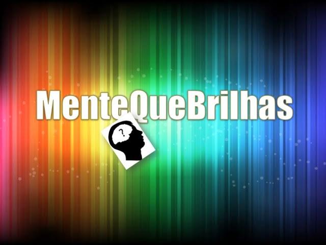 MenteQueBrilhas