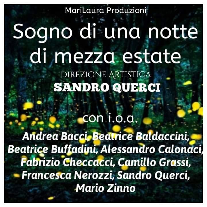 """""""SOGNO DI UNA NOTTE DI MEZZA ESTATE"""" regia di Sandro Querci"""