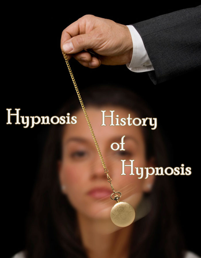 Hypnosis - History of Hypnosis