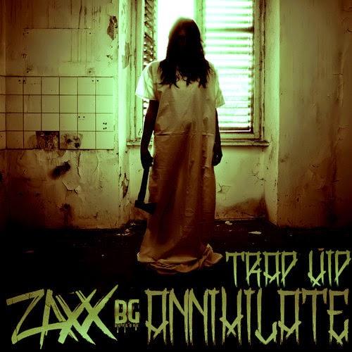 Zaxx - Annihilate (Trap VIP)
