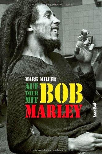 http://www.amazon.de/Auf-Tour-mit-Bob-Marley/dp/3854453493/ref=sr_1_1?ie=UTF8&qid=1303318662&sr=1-1