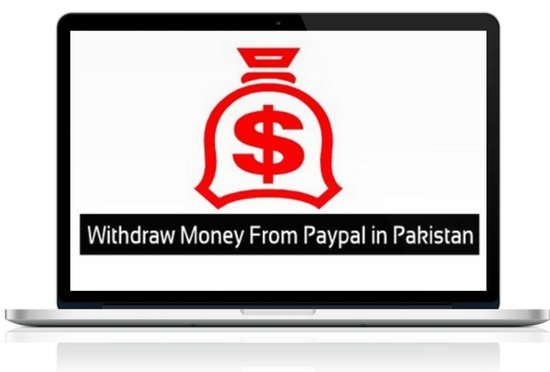 How to Withdraw Money From Paypal Account in Pakistan