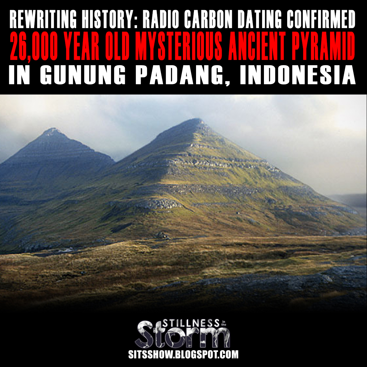 padang dating site Just run a google search using the words: gunung padang megalithic site carbon dating the site at 5,000 years does not challenge anything it is the older.