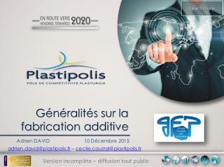 http://fr.slideshare.net/Vuillermoz/plastipolis-fabrication-additive-avec-polymres
