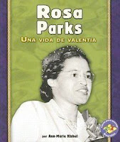 bookcover of ROSA PARKS: Una Vida De Valentia by Ann-Marie Kishel