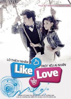 Lỡ thích nhấn LIKE ♥ Trót yêu ai nhấn LOVE - Chob Kod Like ♥ Chai Kod Love (2012) Vietsub