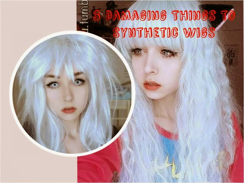 3 Things that Damage your Synthetic Wigs