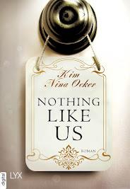 Ich lese gerade ...Nothing like us von Kim Nina Ock