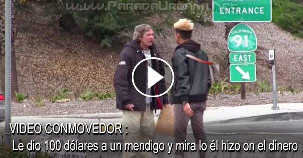 VIDEO : Le dio 100 dólares a un mendigo y mira lo él hizo con el
