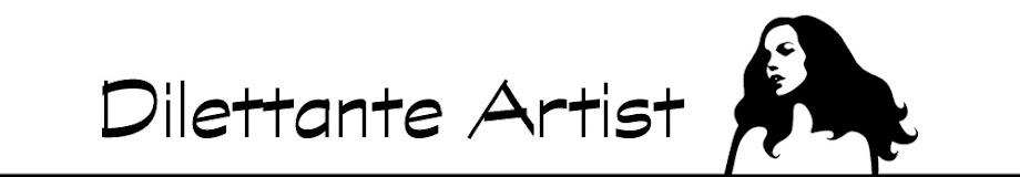 dilettante artist