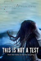 Book cover of This Is Not A Test by Courtney Summers