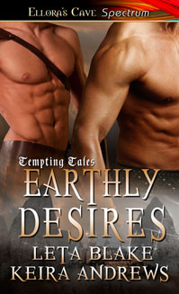 Earthly Desires by Leta Blake & Keira Andrews
