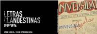 Exposición: Letras clandestinas (1936-1976)
