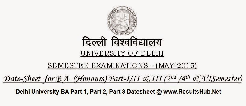 Delhi University BA Part 1, Part 2, Part 3 Datesheet,