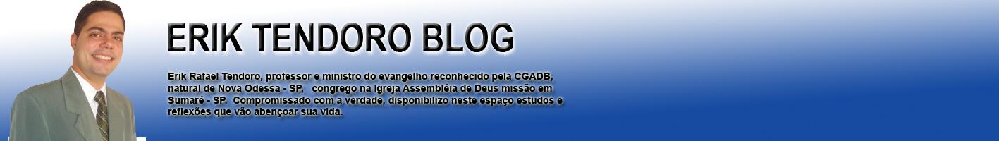 Erik Têndoro Blog