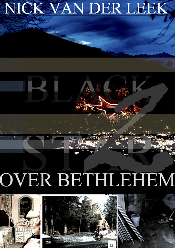 Just published: Black Star over Bethlehem Part 2