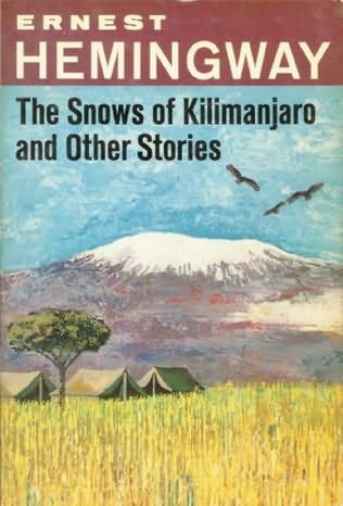 an analysis of the snows of kilimanjaro by hemingway The snows of kilimanjaro -- editor's note: this short story -- written in 1938 -- reflects several of hemingway's personal concerns during the 1930s regarding his existence as a writer and his life in general.