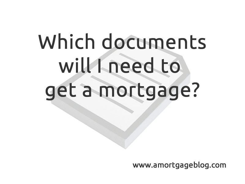 Required mortgage documentation
