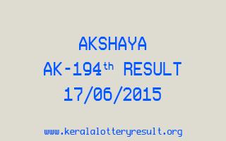 Akshaya AK 194 Lottery Result 17-6-2015