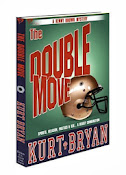 Double Move by Kurt Bryan