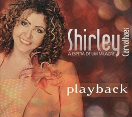 Capa do CD Playback Shirley Carvalhaes   A Espera De Um Milagre