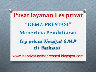 info guru dan biaya les privat tingkat SMP dan Sederajat di Kota Bekasi