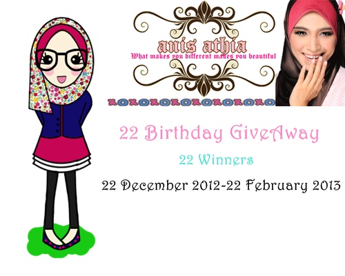 anis athia: 22th Birthday GiveAway