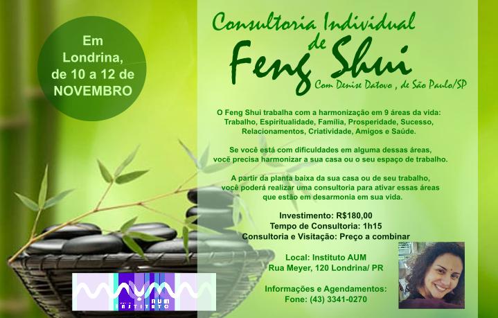 Consultoria Individual de Feng Shui, com Denise Datovo, de São Paulo/ SP.