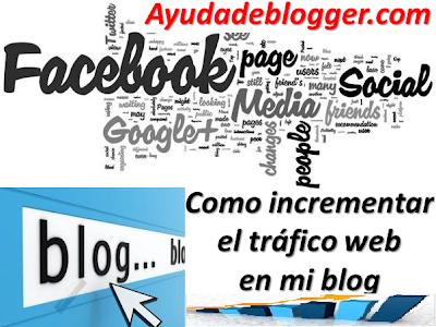 Como incrementar el tráfico web en mi blog