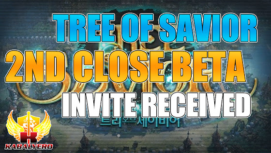 Tree Of Savior ★ Second (2nd) Beta Test ★ Invite Received