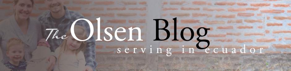 The Olsens: Serving In Ecuador