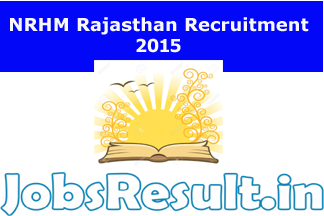 NRHM Rajasthan Recruitment 2015