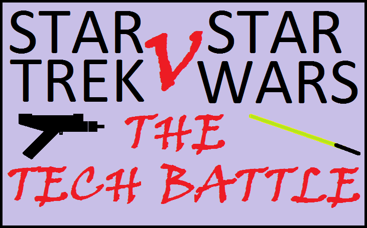 Star Trek V Star Wars: Tech Battle