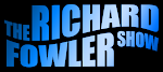 The Richard Fowler Show Listen Live! Every Friday from 9-10pm