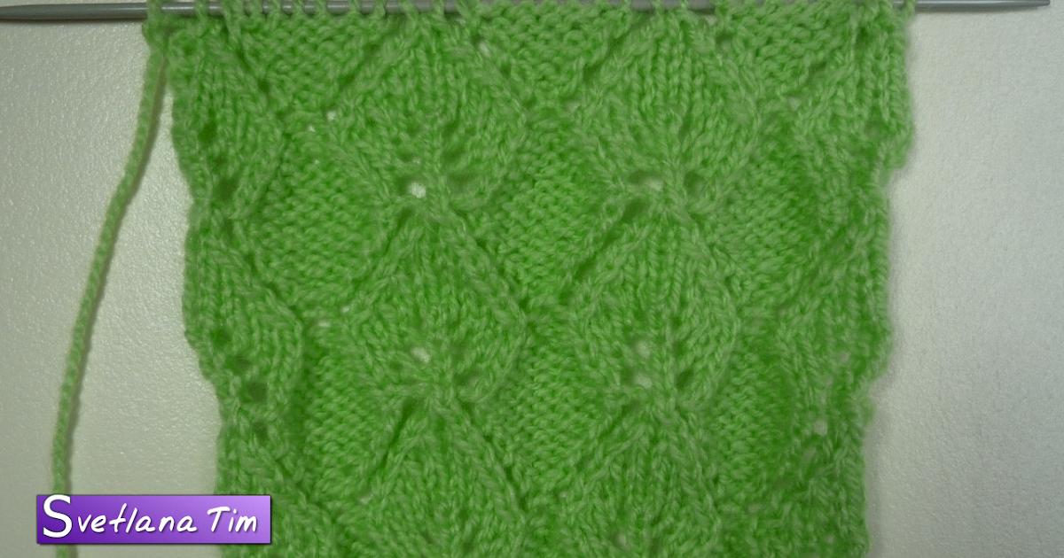Вязание спицами ажурные листочки схемы и узоры