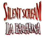 Silent Scream: La Bailarina.