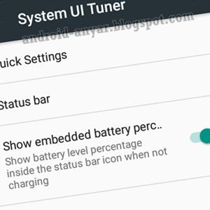 Tutorial Mudah Cara Mengaktifkan System UI Tuner di Setelan Android Marshmallow Tanpa Root