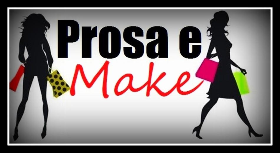 Prosa e Make