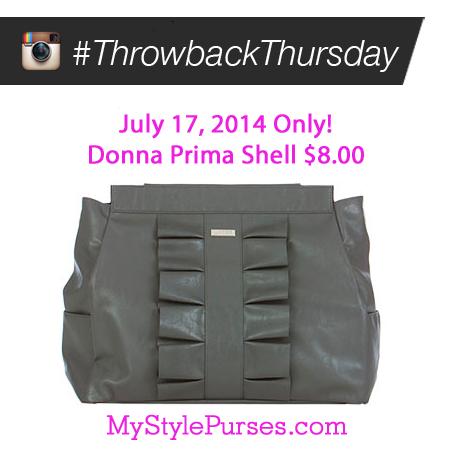 Miche Throwback Thursday July 17, 2014 - Donna Prima Shell $8.00   Shop MyStylePurses.com
