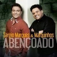 CD de - Sérgio Marques e Marquinhos – Abençoado