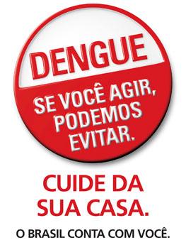 COMBATER A DENGUE É TAREFA DE TODOS NÓS!
