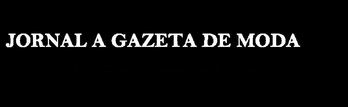 JORNAL A GAZETA DE MODA