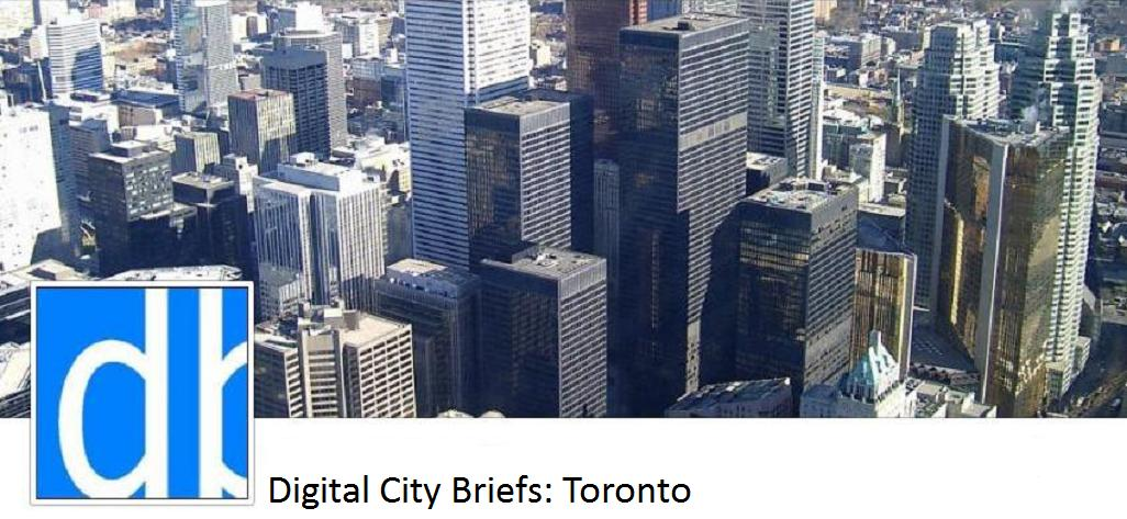 Digital City Briefs - Toronto